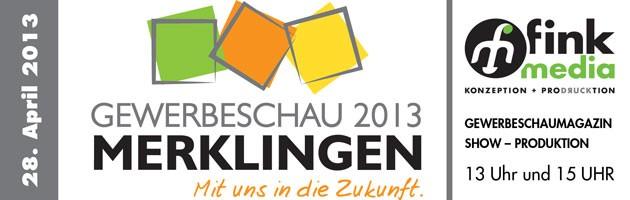 Web Banner der Gewerbeschau Merklingen am 28. April 2013